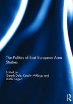 The Politics of East European Area Studies