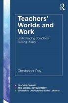 Teachers' Worlds and Work