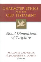 Character Ethics and the Old Testament