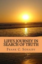 Life's Journey in Search of Truth