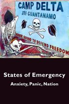 States of Emergency: Anxiety, Panic, Nation