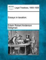 Essays in Taxation.