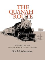 The Quanah Route
