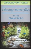 Chasing Butterflies in the Magical Garden