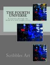 The Fourth Universe