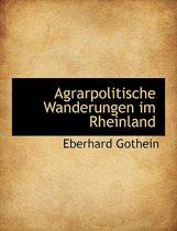 Agrarpolitische Wanderungen Im Rheinland