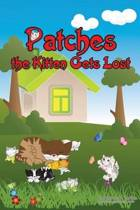 Patches the Kitten Gets Lost