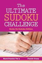 The Ultimate Soduku Challenge (Hard Puzzles) Vol 3