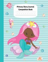Mermaid Aril Primary Story Journal Composition Book