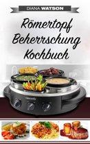 Römertopf Beherrschung Kochbuch