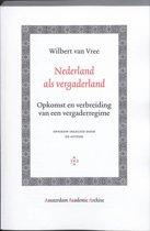Amsterdam Academic Archive - Nederland als vergaderland