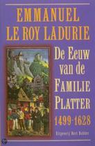De eeuw van de familie Platter 1499-1628