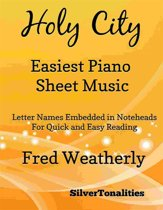 Holy City Easiest Piano Sheet Music