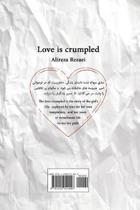 Love is crumpled