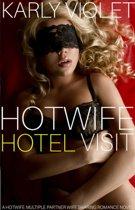 Hotwife Hotel Visit