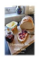 Homemade Jam Made Easy