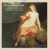 Schumann: Sonatas for Violin & Piano 1-3 / Faust, Avenhaus