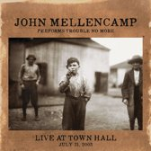 John Mellencamp Performs Trouble No More