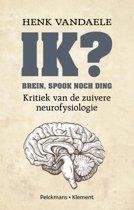 Ik? brein, spook noch ding