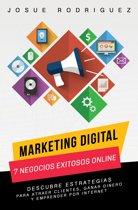 Marketing Digital: 7 Negocios Exitosos Online-Descubre estrategias para atraer clientes, ganar dinero y emprender por Internet