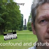 Robert Ramsay - Confound And Disturb