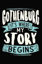 Gothenburg It's where my story begins