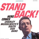 Stand Back! Here Comes Charley Musselwhite's Southside Band