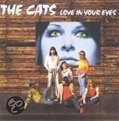 The Cats - Love In Your Eyes
