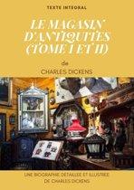 LE MAGASIN D'ANTIQUITES (TOME I ET II)