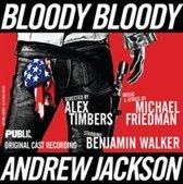 Bloody Bloody Andrew Jackson