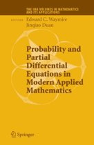 Probability and Partial Differential Equations in Modern Applied Mathematics