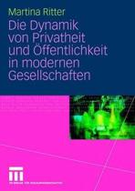 Die Dynamik Von Privatheit Und �ffentlichkeit in Modernen Gesellschaften