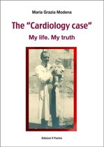 """The """"Cardiology case"""" - My life. My truth"""