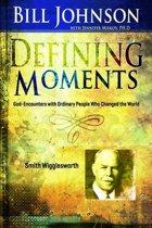 Defining Moments: Smith Wigglesworth