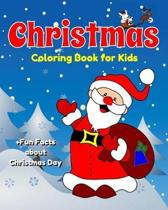 Christmas Coloring Book for Kids +fun Facts about Christmas Day