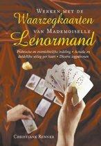 Werken met de waarzegkaarten van Mademoiselle Lenormand
