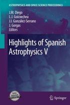 Highlights of Spanish Astrophysics V