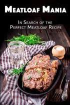 Meatloaf Mania