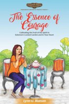 The Essence of Courage