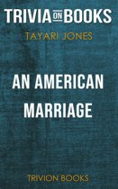Boekomslag van 'An American Marriage by Tayari Jones (Trivia-On-Books)'