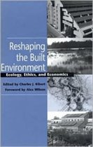 RESHAPING THE BUILT ENVIRONMENT