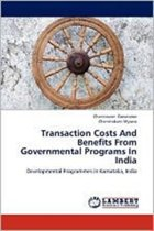 Transaction Costs and Benefits from Governmental Programs in India