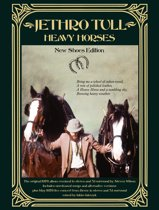 Heavy Horses: New Shoes Edition (3CD/2DVD)