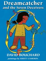Dreamcatcher and the Seven Deceivers