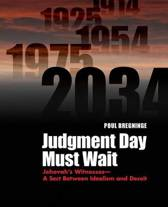 Judgment Day Must Wait