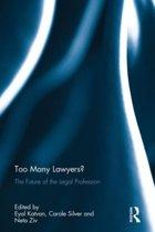 Too Many Lawyers?