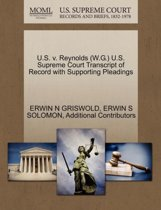 U.S. V. Reynolds (W.G.) U.S. Supreme Court Transcript of Record with Supporting Pleadings