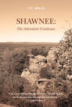 Shawnee: The Adventure Continues