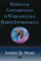 Petroleum Contamination in Warm & Cold Marine Environments