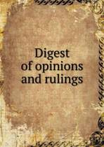 Digest of Opinions and Rulings